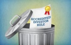 Death to the Accredited Investor Rules