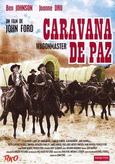 1950 - Caravana de paz - Wagon Maste - Director John Ford - Reparto Ben Johnson, Joanne Dru, Harry Carey Jr., Ward Bond, Alan Mowbray,