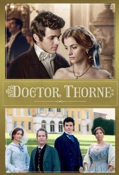 Доктор Торн /Doctor Thorne/