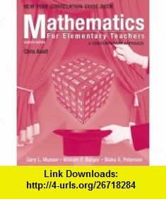 Mathematics for Elementary Teachers, New York State Guidelines Book A Contemporary Approach (9780471701163) Gary L. Musser, William F. Burger, Blake E. Peterson , ISBN-10: 0471701165  , ISBN-13: 978-0471701163 ,  , tutorials , pdf , ebook , torrent , downloads , rapidshare , filesonic , hotfile , megaupload , fileserve