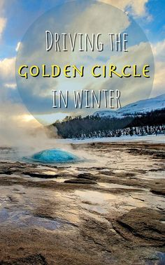 Driving the Golden Circle in winter (Iceland)