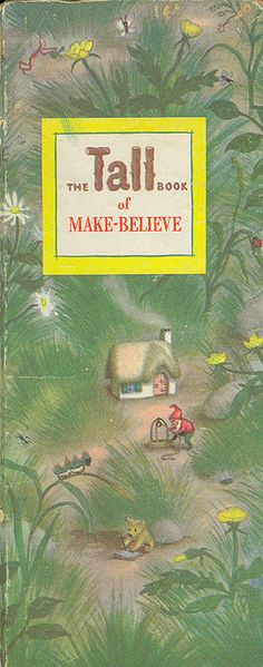 The Tall Book of Make-Believe. One of my favorites!  (Mr Nobody did it)