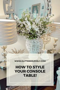 Sharing tips on how to style a console table different ways. Find multiple uses for that table that you just might not know how to style. #consoletabledecor