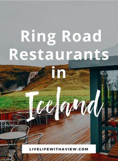 Ring Road Restaurant Guide - The Best Food Around Iceland - Life With a View