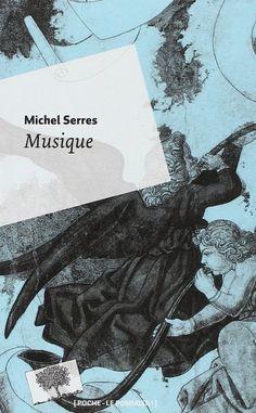 Musique / Michel Serres