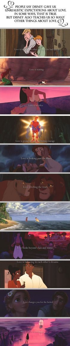 People say Disney gave us unrealistic expectations about love. In some ways that it true, but Disney also teaches us so many other things about love.