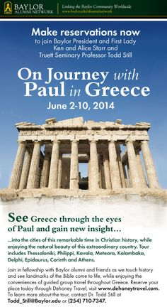 "Join #Baylor University's President & First Lady and a Truett Seminary professor ""On Journey with Paul in Greece,"" a new Baylor alumni travel opportunity!"