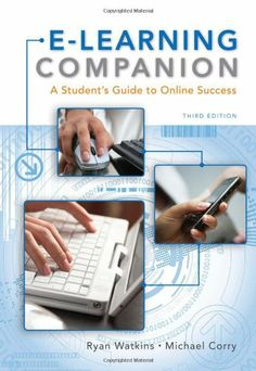 E-Learning Companion: A Student's Guide to Online Success (Available Titles Coursemate) -  	     	              	Price: $  5.00             	View Available Formats (Prices May Vary)        	Buy It Now      This text serves as a resource and quick-reference guide for any course that demands technology skills. E-LEARNING COMPANION shows students how to adapt previously mastered...