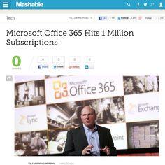 http://mashable.com/2013/05/29/microsoft-office-1-million/ Microsoft Office 365 Hits 1 Million Subscriptions | #Indiegogo #fundraising http://igg.me/at/tn5/