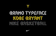 Kobe Bryant — Brand Typeface on Behance
