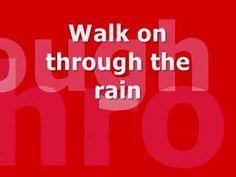 You'll Never Walk Alone lyrics on screen
