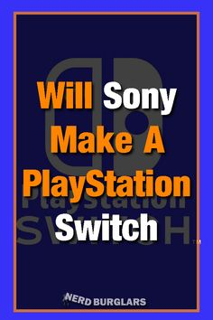 Might seem like a crazy thing but when you look into it its not that unlikely. are in a good position to do this and there is a lot of potential for it to work. They have copied lots of ideas in the past! Best Ps3 Games, Playstation, Xbox, Old Games, Game Controller, Wii U, Nintendo Games, Nintendo Switch
