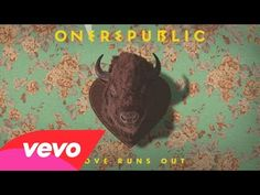 OneRepublic - Love Runs Out (Audio)great song........REALLY LOVE THOSE GUYS!!!!!!