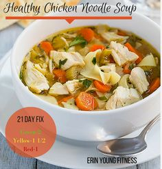 Easy Healthy 21 Day Fix Chicken Noodle Soup!!  This can be prepped, cooked and on your table in under 40 minutes! Get the recipe here:  ----->http://www.erinyoungfitness.com/healthy-chicken-noodle-soup/ #21dayfix #chickennoodlesoup