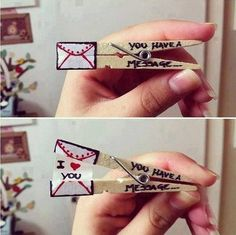Clothespin Love Message. Turn a simple clothespin into a sweet gift for your beloved one.