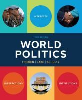 World politics : interests, interactions, institutions / Jeffry A. Frieden. - RO Fri