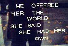 he offered her the world - Google Search