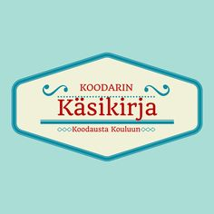 Koodausta kouluun Coding For Kids, Media Literacy, Programming For Kids, Learn To Code, Teaching Math, Ipad, Classroom, Technology, Education