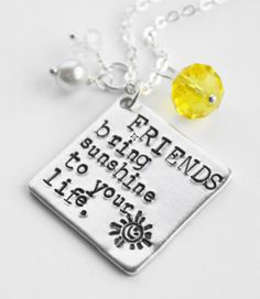 FRIENDS Bring Sunshine to Your Life - hand stamped necklace jewelry