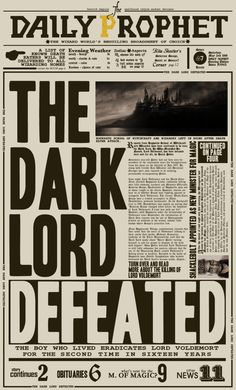 A mock up of the Daily Prophet Newspaper, on the day of Lord Voldemort's eventual defeat. Inspired and helped along by I designed every part of this, except the pointing finger and the images of Ho...