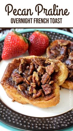 Overnight Pecan Praline French Toast | http://www.carlsbadcravings.com/overnight-pecan-praline-french-toast-recipe/