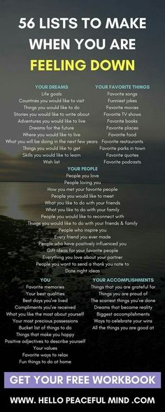 56 Lists To Make When You Are Feeling Down When you are down.make these lists. Motivation and in Self Development, Personal Development, Character Development, Life Hacks, Coaching, Self Improvement, Self Help, Self Care, Happy Life