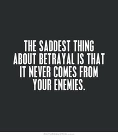 family betrayal quotes by quotesgram quotes bible verses about family friendship betrayal quotes 25 best ideas about pr Now Quotes, Words Quotes, Quotes To Live By, Funny Quotes, Life Quotes, Lost Trust Quotes, No Friends Quotes, Best Quotes And Sayings, Heart Quotes