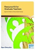 Click on the image to download the Resource kit for graduate teachers (6.63 MB PDF)