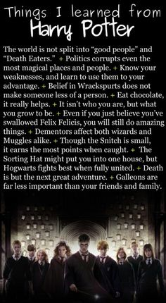 Things I learned from Harry Potter; for all those who think Harry Potter was pointless. Harry Potter World, Harry Potter Quotes, Harry Potter Love, Harry Potter Places, Harry Potter Fandom, Expecto Patronum Harry Potter, Movies Quotes, Hp Quotes, People Quotes