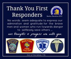 Thank you First Responders! #ThankYouFirstResponder