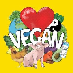 Eat healthy, and be kind. Go vegan