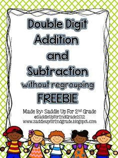 Double Digit Addition and Subtraction Without Regrouping FREEBIE!
