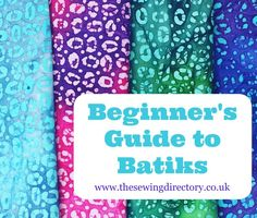 How to sew with batiks