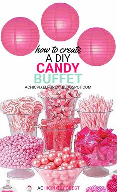How to Create A DIY Candy Buffet!