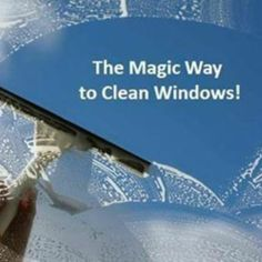 Magical Way To Clean Windows: 2-1/2 gal warm water  1 tbsp. liquid jet dry  2-3 tbsp. liquid dish soap Wet windows with hose  brush solution on  immediately hose off!  Windows are done!.