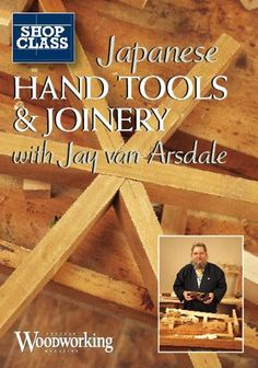 Japanese Hand Tools & Joinery | ShopWoodworking