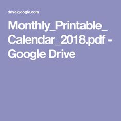 Monthly_Printable_Calendar_2018.pdf - Google Drive
