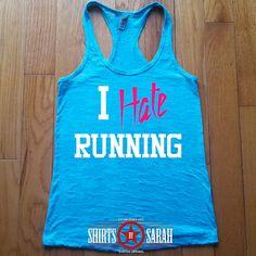 I Hate Running Tank - Burnout Racerback Tanks - Blue Runners Shirts Racer Back Tank Tops