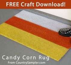FREE Tutorial: Candy Corn Rug from Country Sampler magazine. Click on the image for the tutorial. Go here to browse more free craft patterns from Country Sampler: http://www.countrysampler.com/decorating/project-downloads