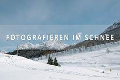 Fotokurs Teil 5: Fotografieren im Schnee - 8 Tipps für Einsteiger. Wie du endlich ganz einfach wunderschöne Fotos im Schnee und im Winter machen kannst.