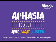 A common communication difficulty caused by stroke -->Aphasia Etiquette - Ask Wait Listen Speech Language Therapy, Speech Therapy Activities, Speech Language Pathology, Speech And Language, Cognitive Activities, Anomic Aphasia, Neurology, Expressive Aphasia, World Stroke Day