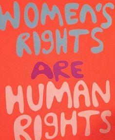 Women's rights are human rights women's match protest sign