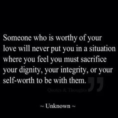 Shouldn't have to sacrifice if someoje really & truly loves you!!