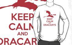 Keep Calm and Dracarys t-shirt