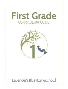 Lavender's Blue First Grade Curriculum, sample and overview here: http://lavendersbluehomeschool.com/wp-content/uploads/2014/07/First-Grade-Sample-Pages.pdf