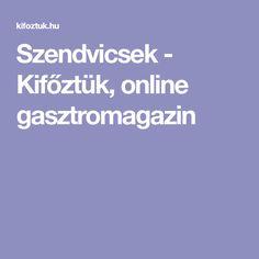 Szendvicsek - Kifőztük, online gasztromagazin