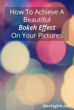 Learn how to achieve a beautiful bokeh effect on your photos. | Photography Tip