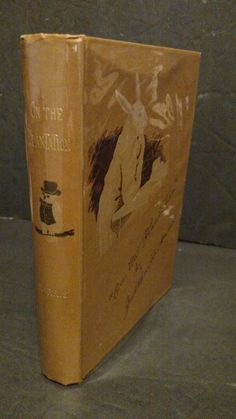 On the Plantation By Joel Chandler Harris First Edition Beautiful Condition by TheVintageVagabonds on Etsy