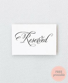 Find This Pin And More On In Case A Wedding Comes Along Free Printable From Hellolucky Reserved Sign