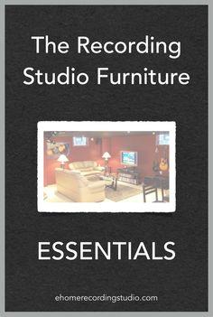 The Recording Studio Furniture Essentials http://ehomerecordingstudio.com/music-studio-furniture/